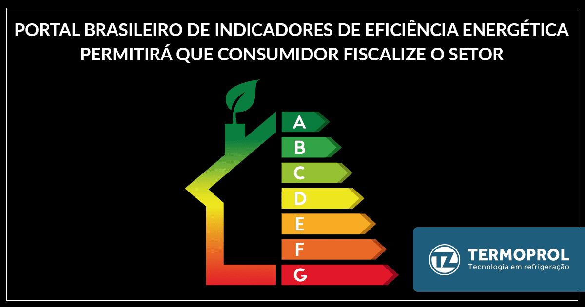 Portal Brasileiro de indicadores de eficiência energética permitirá que consumidor fiscalize o setor