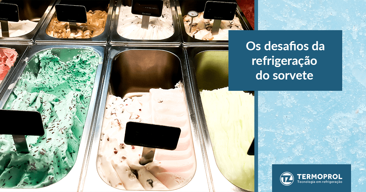 Os desafios da produção de sorvete