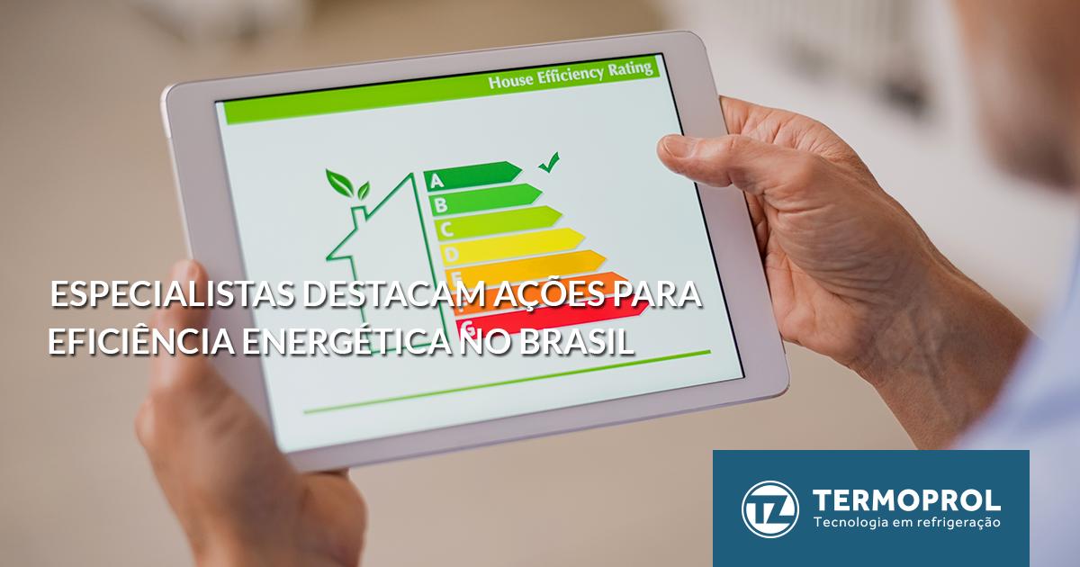 Especialistas destacam ações para eficiência energética no Brasil