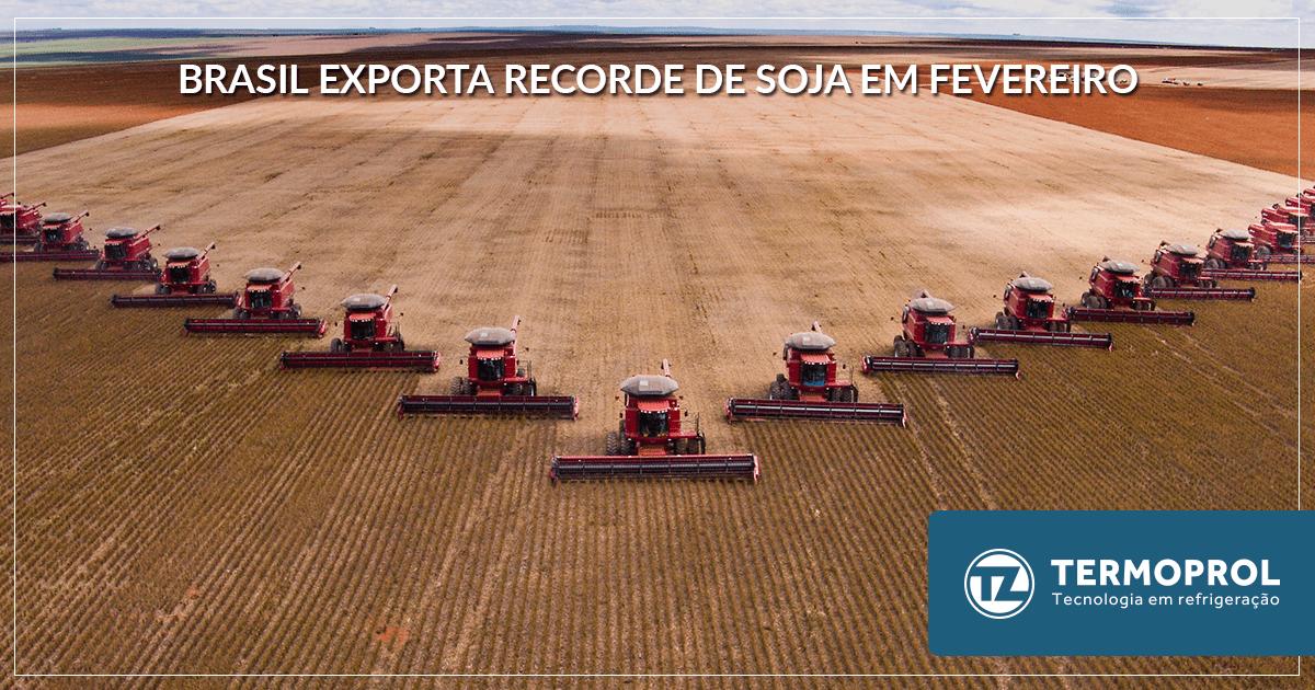 Brasil exporta recorde de soja em Fevereiro